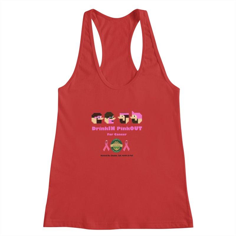 DrinkIN PinkOUT - no bg Women's Racerback Tank by DrinkIN GeekOUT's Artist Shop