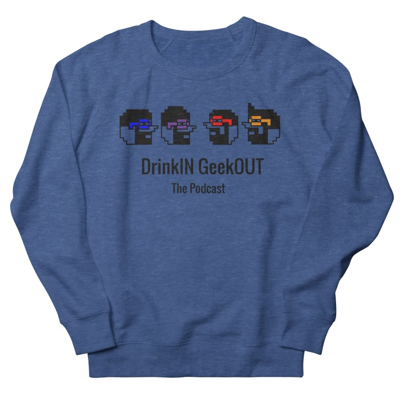 ANDG (Adult Normal Drinking Geeks) Women's French Terry Sweatshirt by DrinkIN GeekOUT's Artist Shop