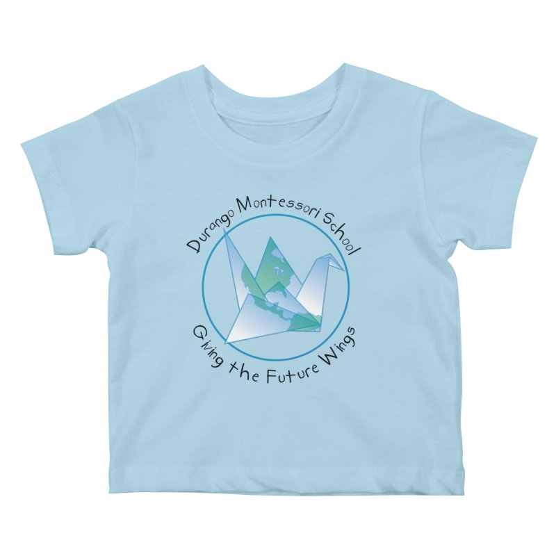 Click Here to Select Items Kids Baby T-Shirt by DurangoMontessori's Artist Shop