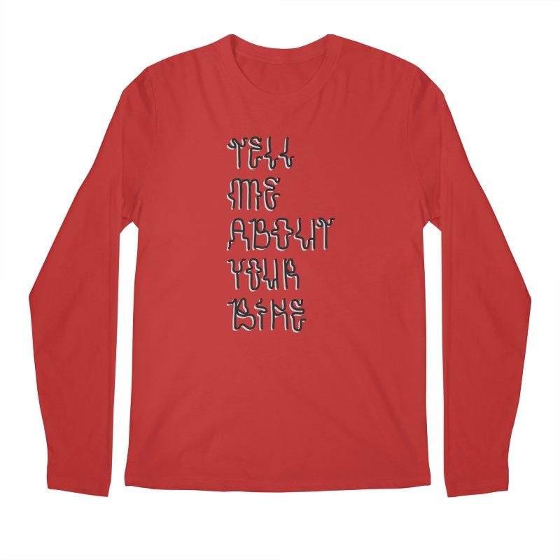 Tell Me About Your Bike Men's Regular Longsleeve T-Shirt by Dustin Klein's Artist Shop