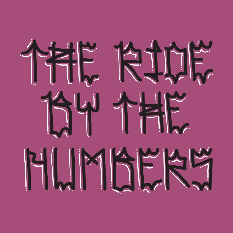 The Ride By The Numbers Women's Tank by Dustin Klein's Artist Shop