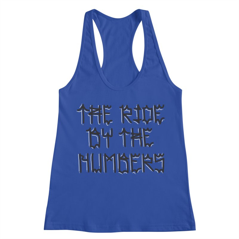 The Ride By The Numbers Women's Racerback Tank by Dustin Klein's Artist Shop