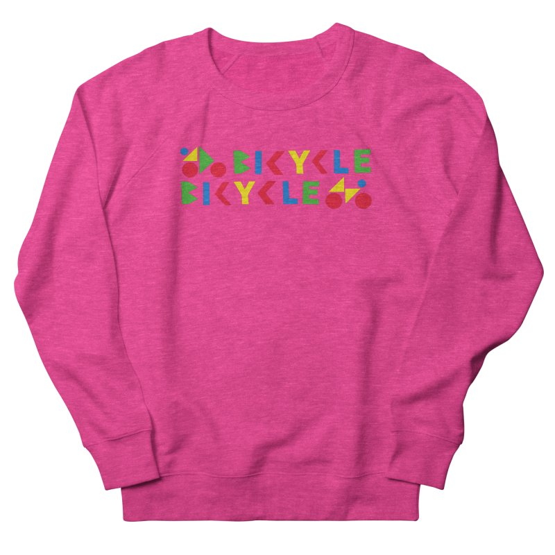 Bicycle Bicyle Women's French Terry Sweatshirt by Dustin Klein's Artist Shop