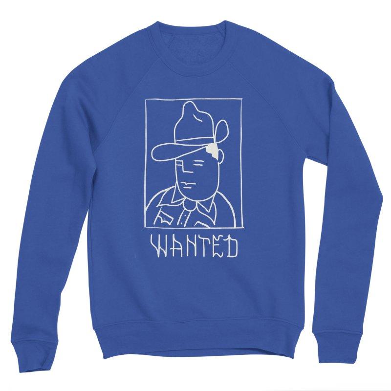 Wanted, Dead or Alive Men's Sponge Fleece Sweatshirt by Dustin Klein's Artist Shop