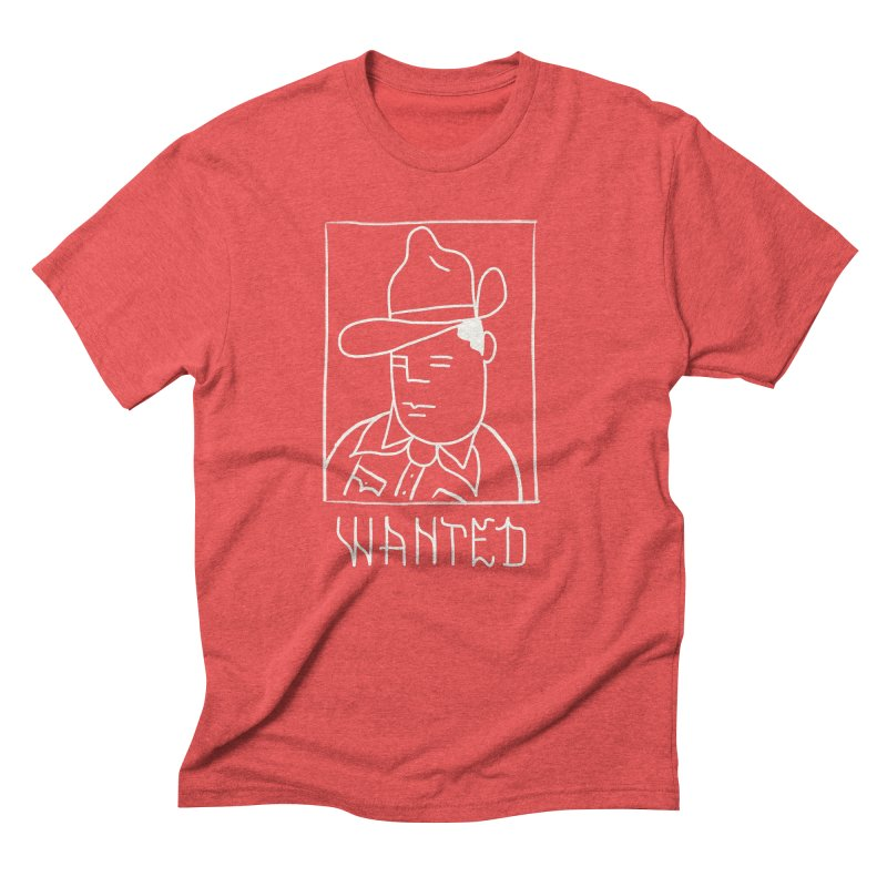 Wanted, Dead or Alive Men's Triblend T-Shirt by Dustin Klein's Artist Shop