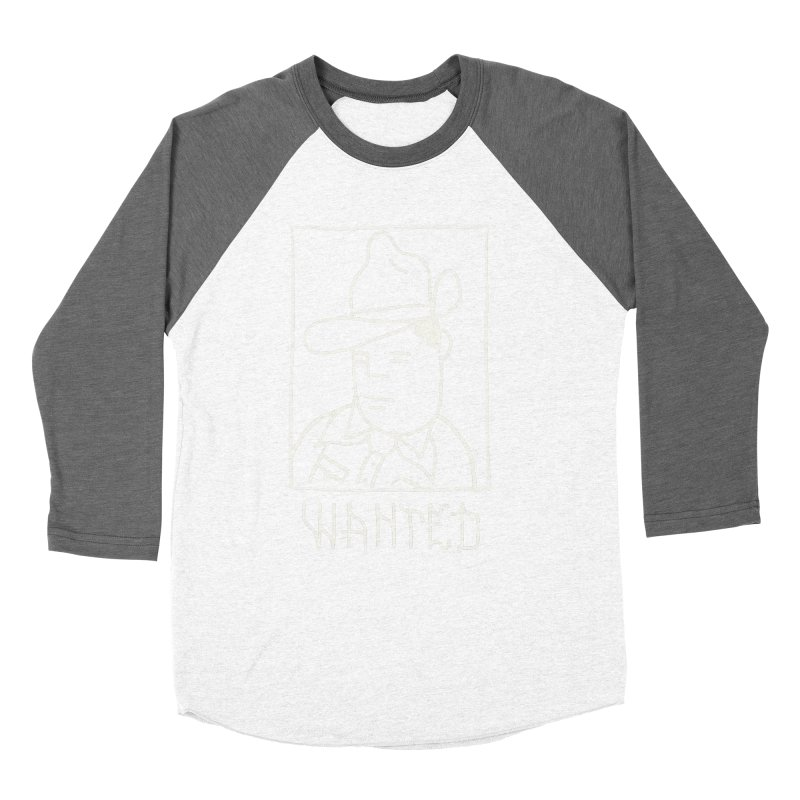 Wanted, Dead or Alive Men's Baseball Triblend Longsleeve T-Shirt by Dustin Klein's Artist Shop