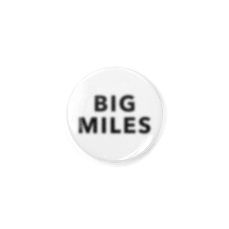 Big Miles blk Accessories Button by Dustin Klein's Artist Shop