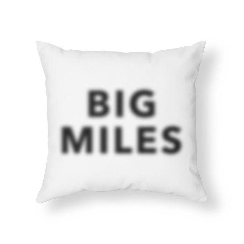 Big Miles blk Home Throw Pillow by Dustin Klein's Artist Shop