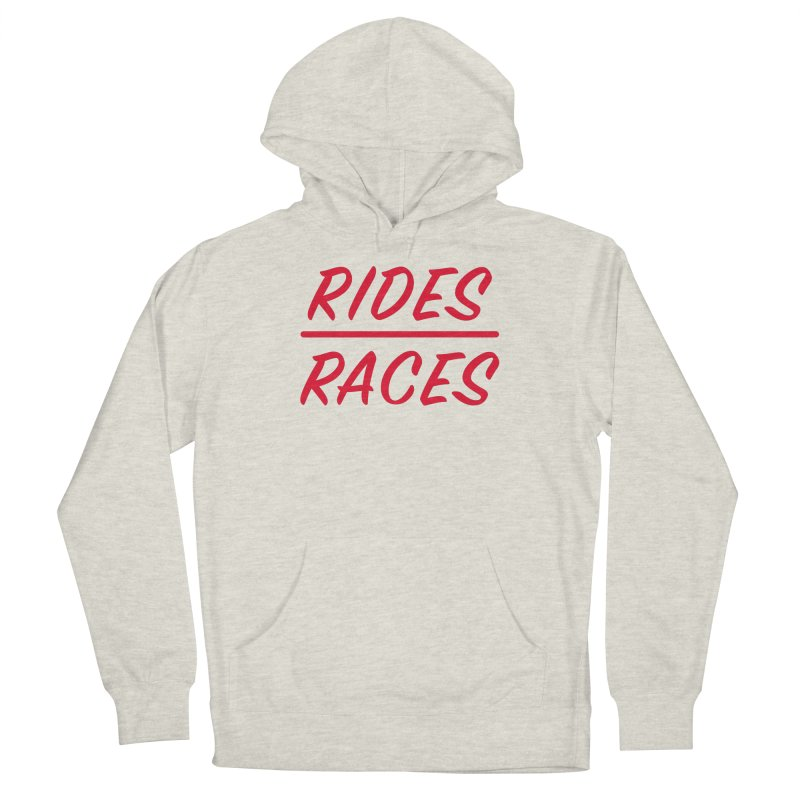 Rides over Races Red Men's Pullover Hoody by Dustin Klein's Artist Shop