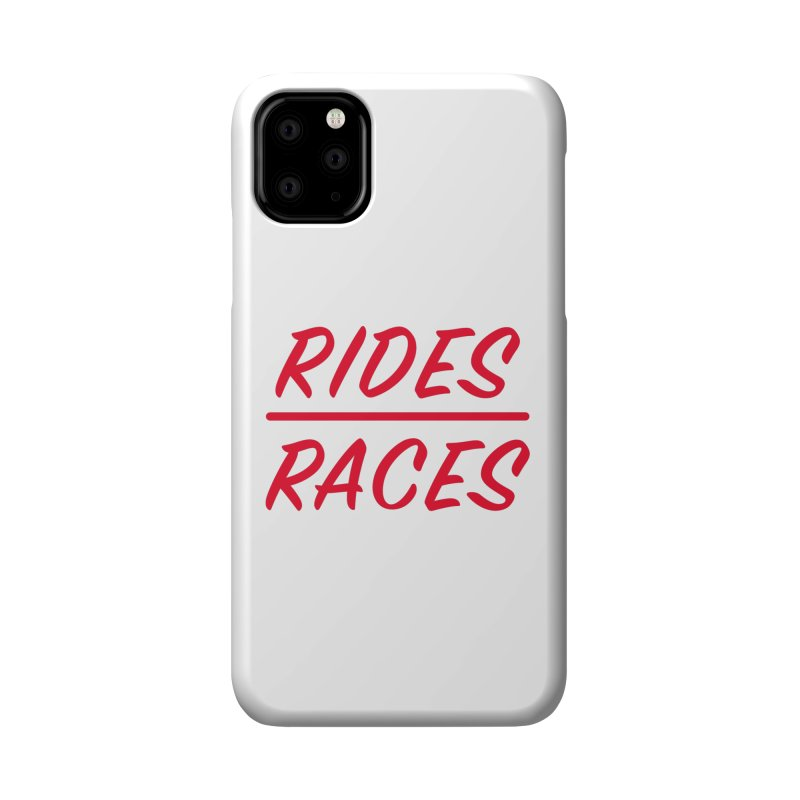 Rides over Races Red Accessories Phone Case by Dustin Klein's Artist Shop
