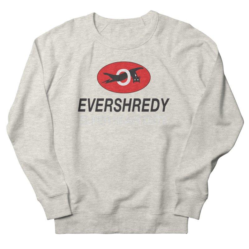 Ever Shreddy Men's Sweatshirt by Dustin Klein's Artist Shop