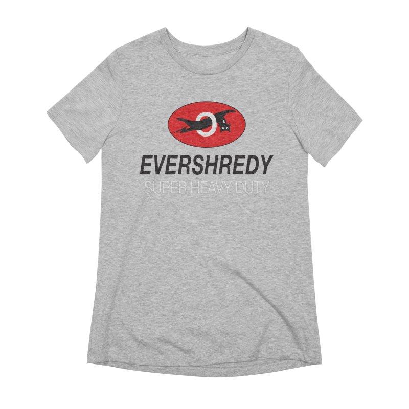 Ever Shreddy Women's T-Shirt by Dustin Klein's Artist Shop