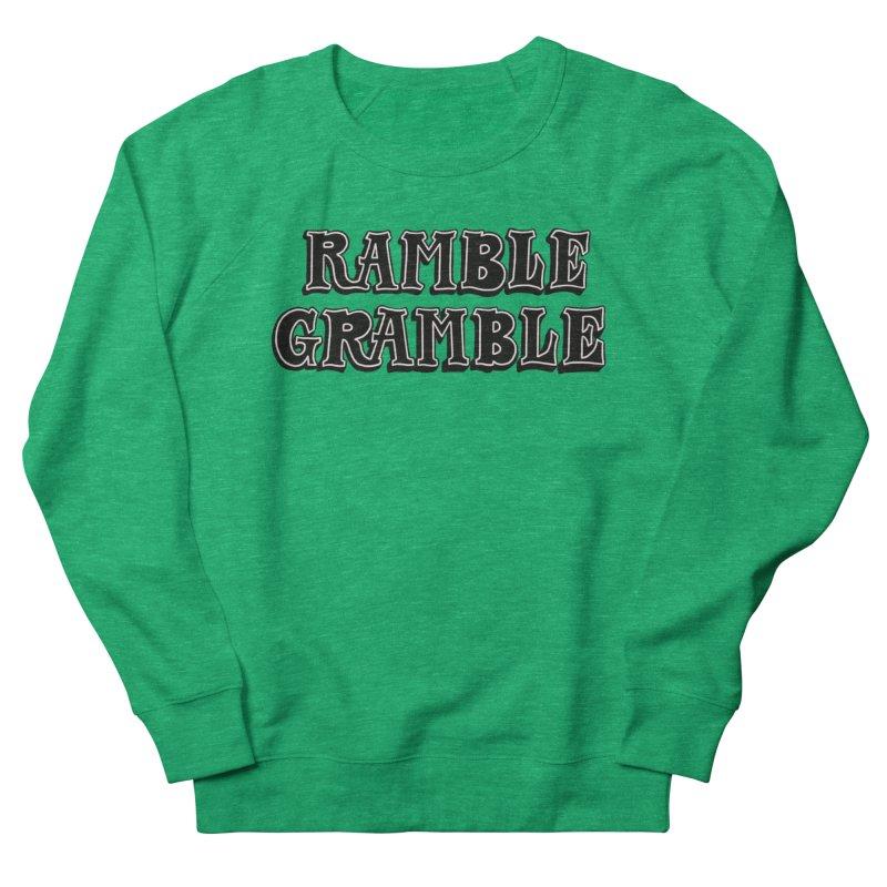 Ramble Gramble Women's Sweatshirt by Dustin Klein's Artist Shop