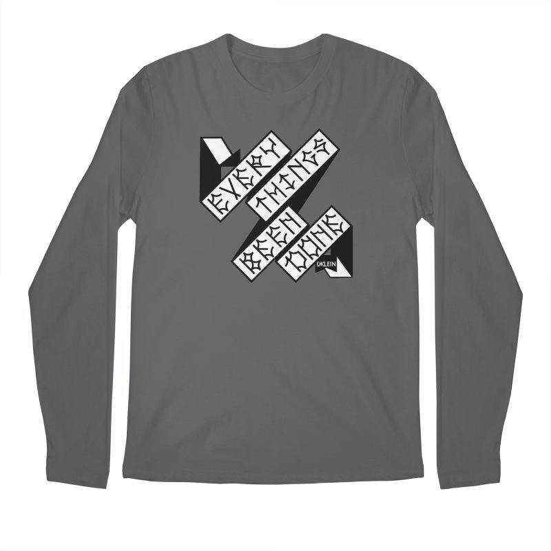 Everythings Been Done Men's Regular Longsleeve T-Shirt by DustinKlein's Artist Shop