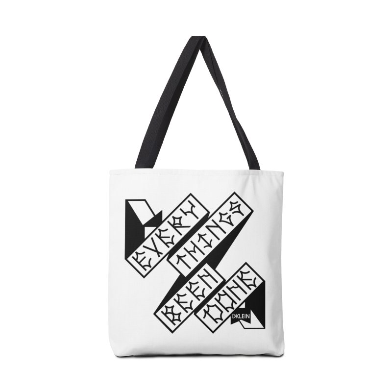 Everythings Been Done Accessories Tote Bag Bag by Dustin Klein's Artist Shop