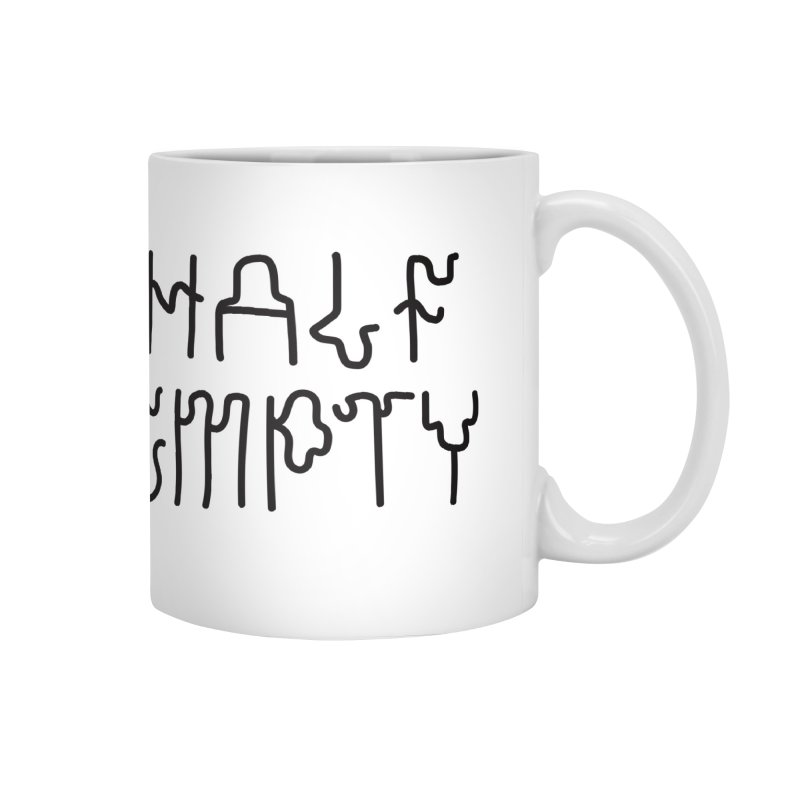 Half Full / Half Empty Accessories Mug by DustinKlein's Artist Shop