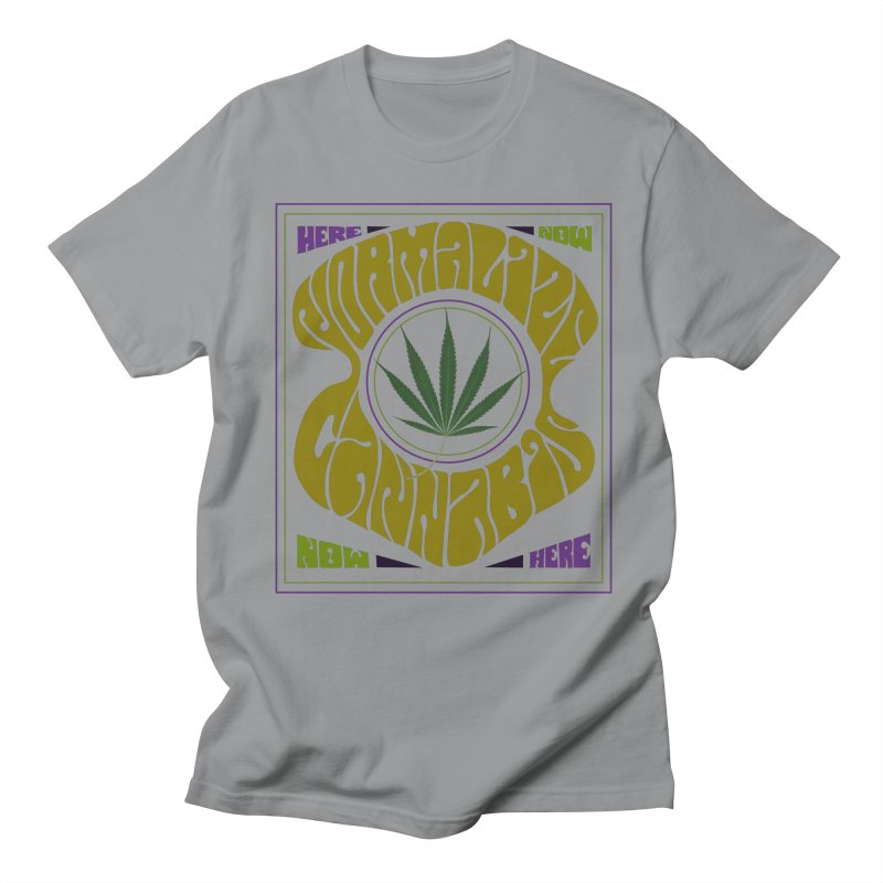 Normalize Cannabis Men's T-Shirt by DustinKlein's Artist Shop