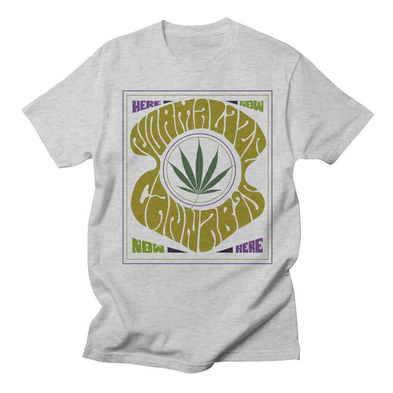 Normalize Cannabis Men's Regular T-Shirt by DustinKlein's Artist Shop
