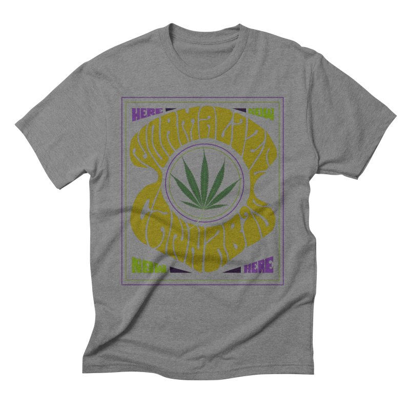 Normalize Cannabis Men's Triblend T-Shirt by DustinKlein's Artist Shop