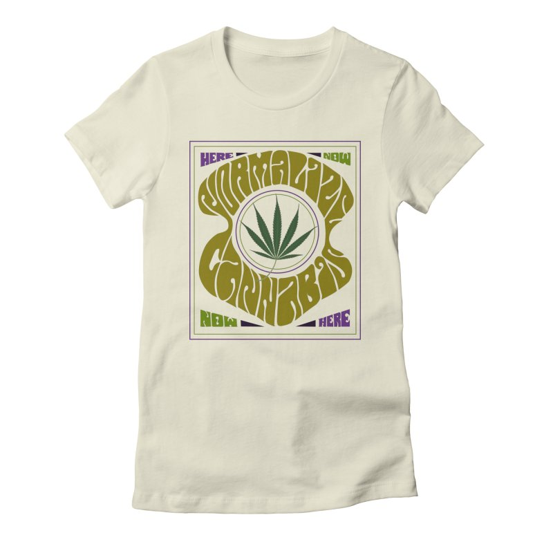 Normalize Cannabis Women's Fitted T-Shirt by Dustin Klein's Artist Shop