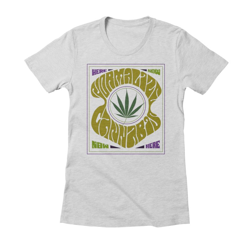 Normalize Cannabis Women's Fitted T-Shirt by DustinKlein's Artist Shop