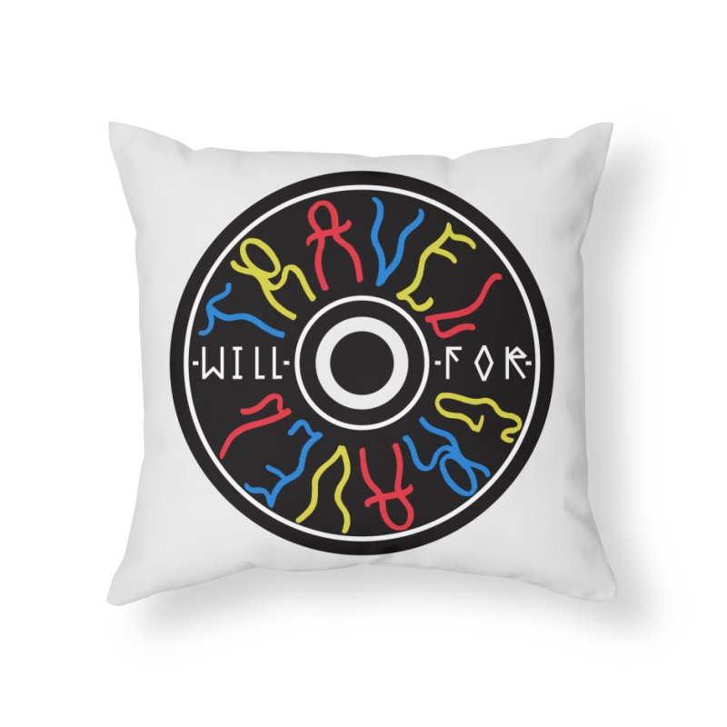 Will Travel For Gravel Home Throw Pillow by Dustin Klein's Artist Shop