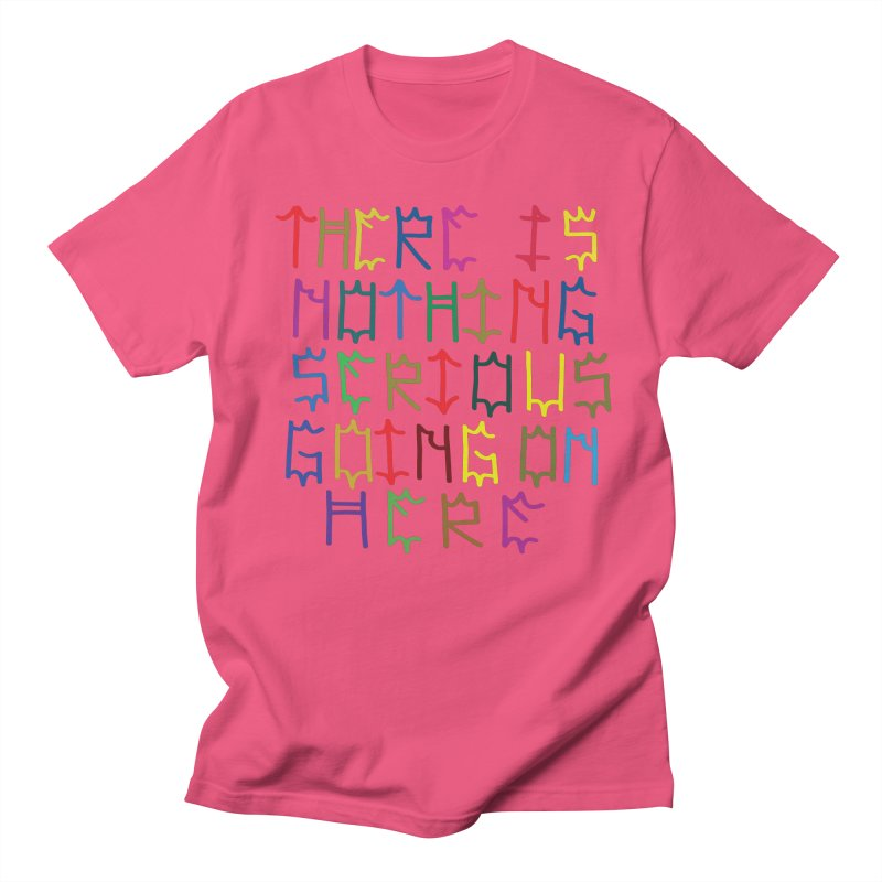 Nothing Serious going on here Men's Regular T-Shirt by DustinKlein's Artist Shop