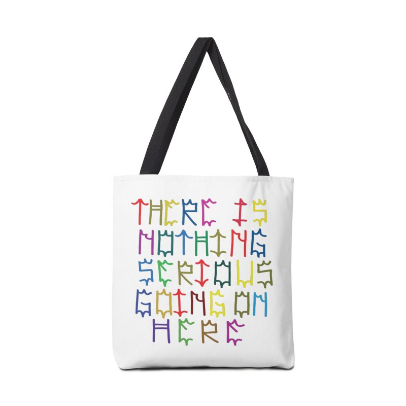 Nothing Serious going on here Accessories Tote Bag Bag by Dustin Klein's Artist Shop