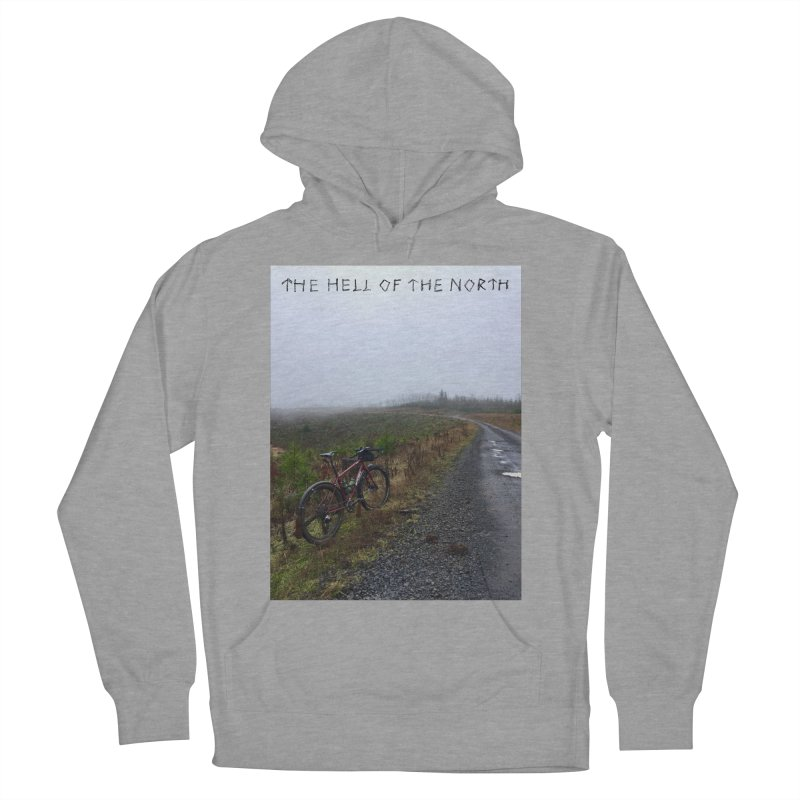 The Hell of the North Women's Pullover Hoody by DustinKlein's Artist Shop