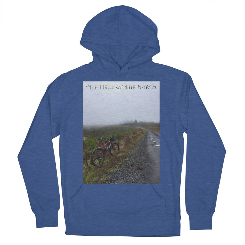 The Hell of the North Men's Pullover Hoody by DustinKlein's Artist Shop