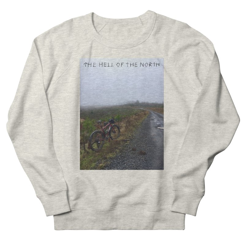The Hell of the North Men's Sweatshirt by DustinKlein's Artist Shop