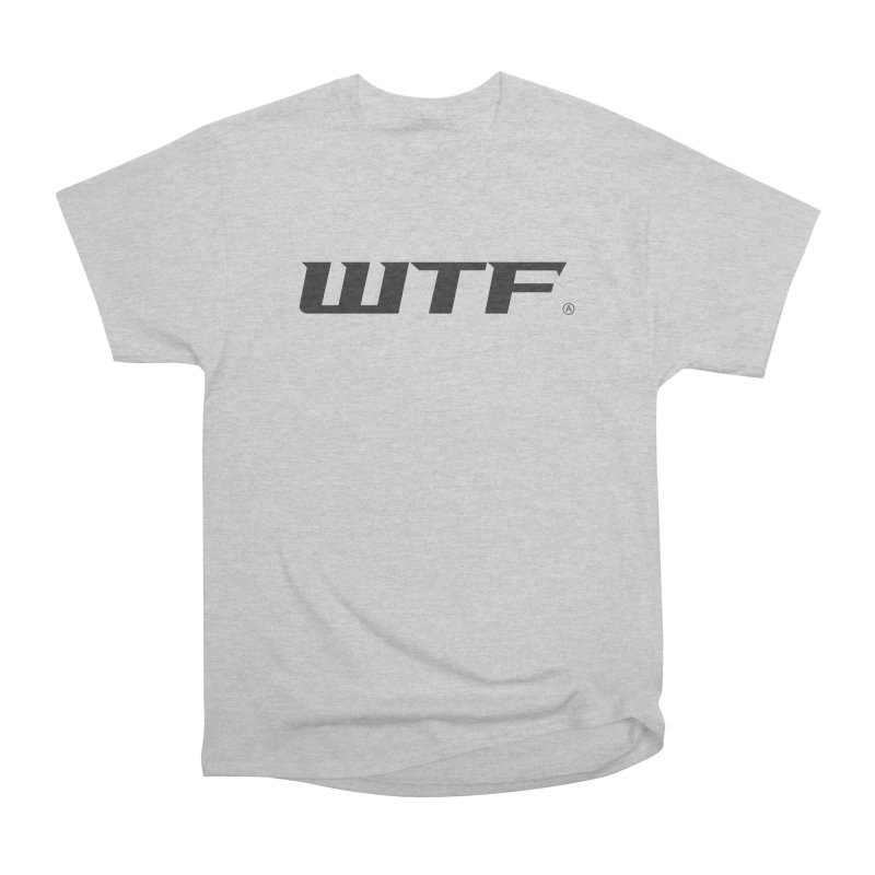 WTF Men's Heavyweight T-Shirt by Dustin Klein's Artist Shop
