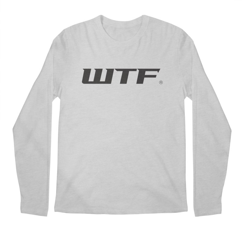WTF Men's Regular Longsleeve T-Shirt by Dustin Klein's Artist Shop