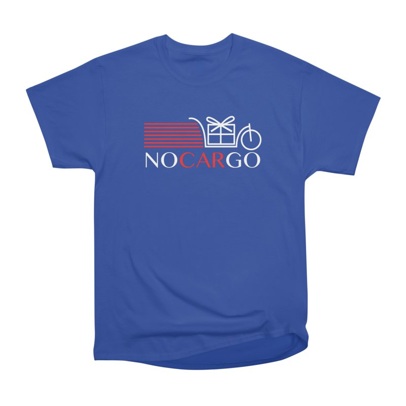 No Car Go Women's Heavyweight Unisex T-Shirt by Dustin Klein's Artist Shop