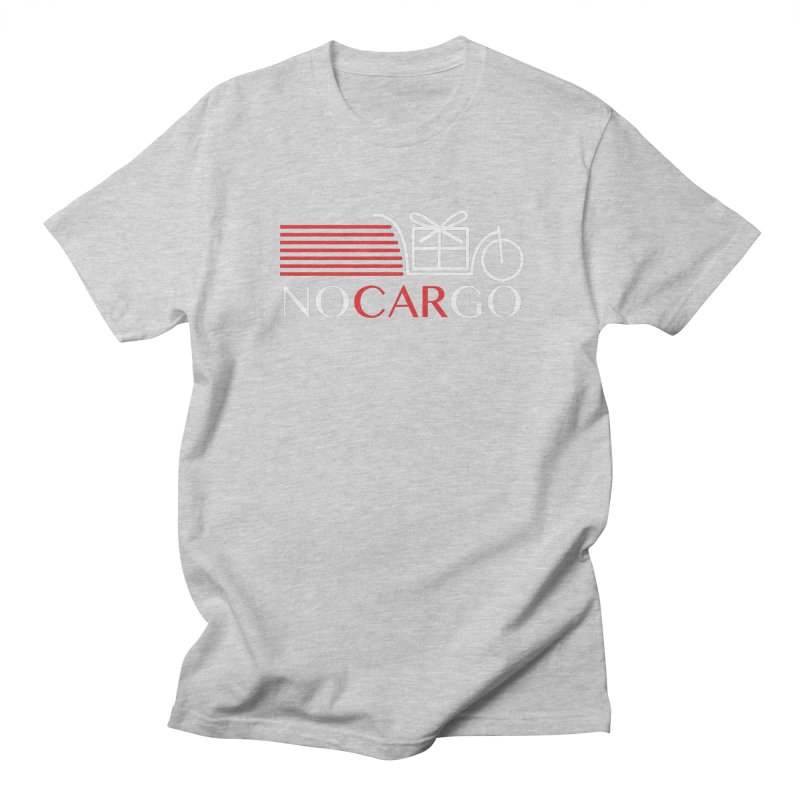 No Car Go Women's Regular Unisex T-Shirt by Dustin Klein's Artist Shop