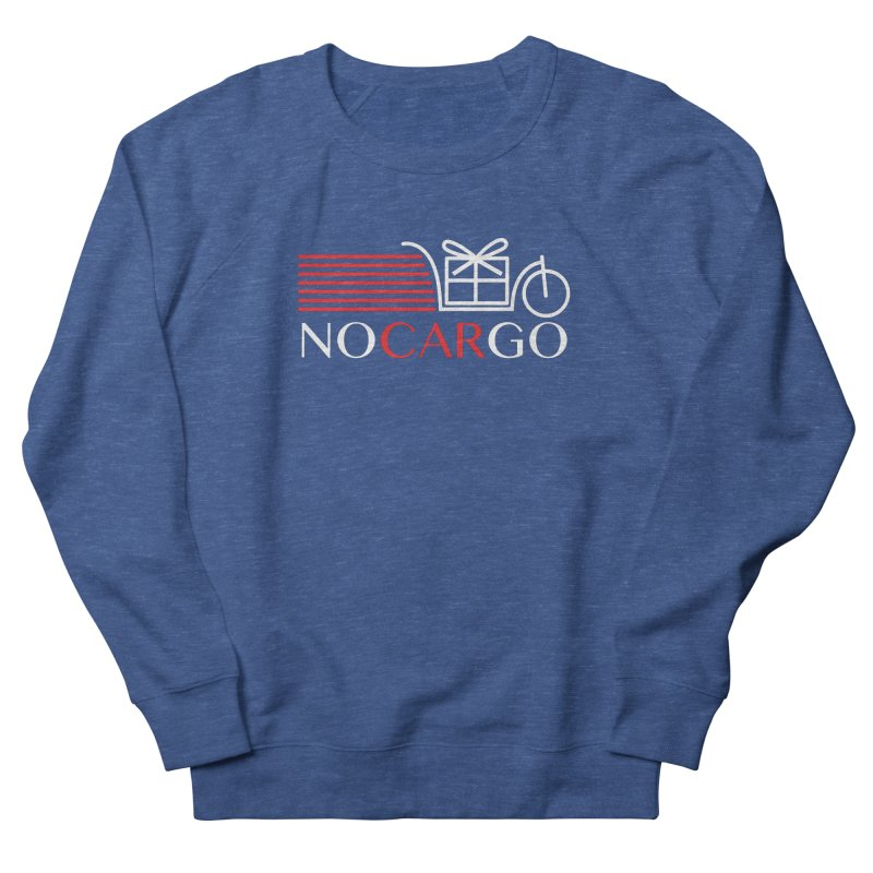 No Car Go Women's French Terry Sweatshirt by Dustin Klein's Artist Shop