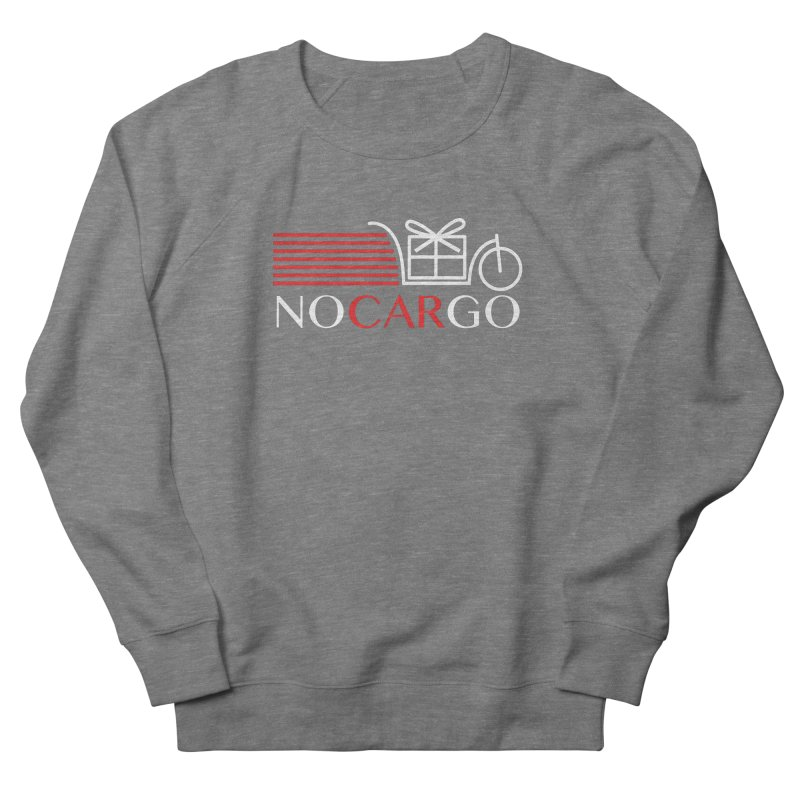 No Car Go Women's French Terry Sweatshirt by Dustin Klein's Artist Shop
