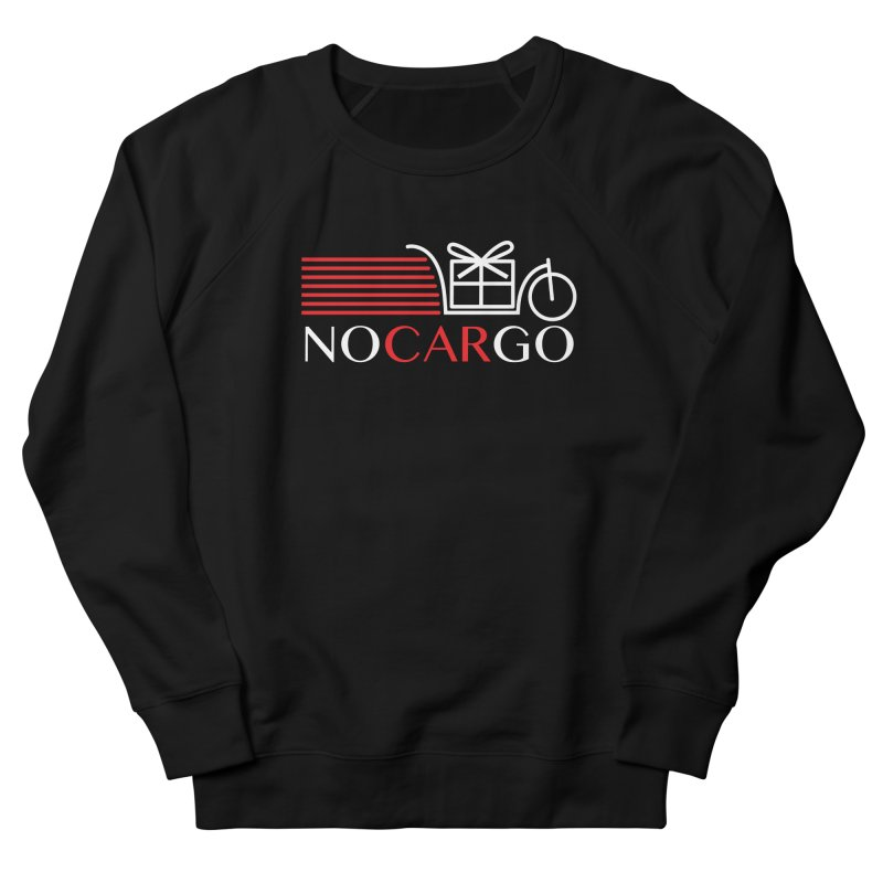No Car Go Men's French Terry Sweatshirt by Dustin Klein's Artist Shop