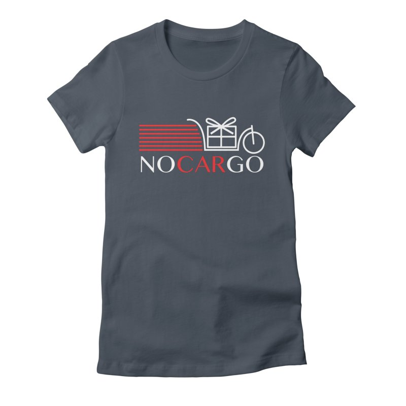 No Car Go Women's T-Shirt by Dustin Klein's Artist Shop
