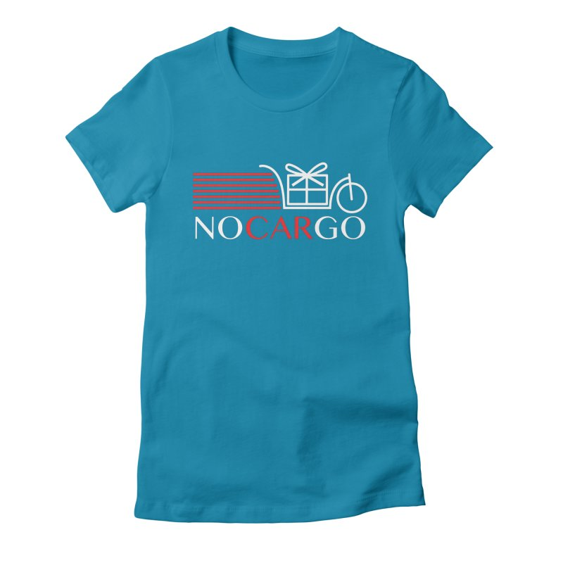 No Car Go Women's Fitted T-Shirt by Dustin Klein's Artist Shop