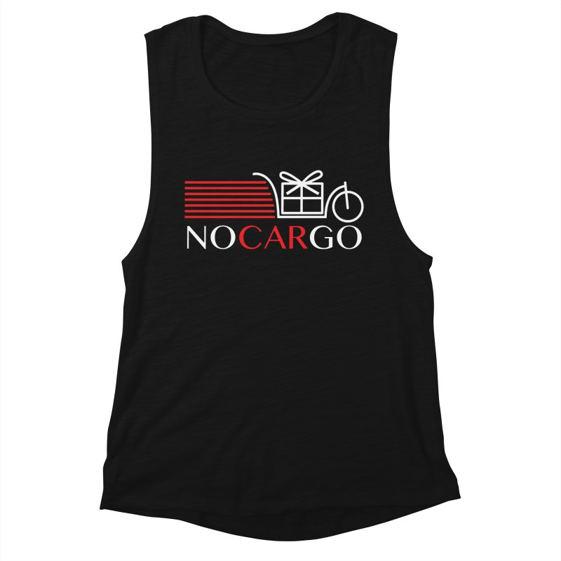 No Car Go Women's Muscle Tank by Dustin Klein's Artist Shop