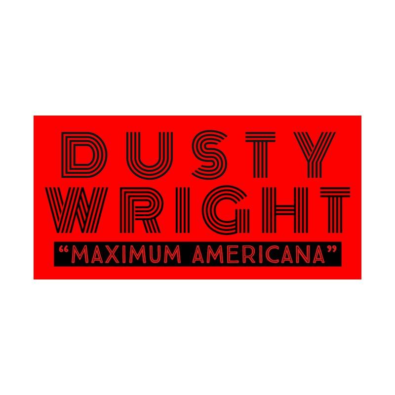 Dusty Wright - Maximum Americana II Men's T-Shirt by DustyWright's Artist Shop