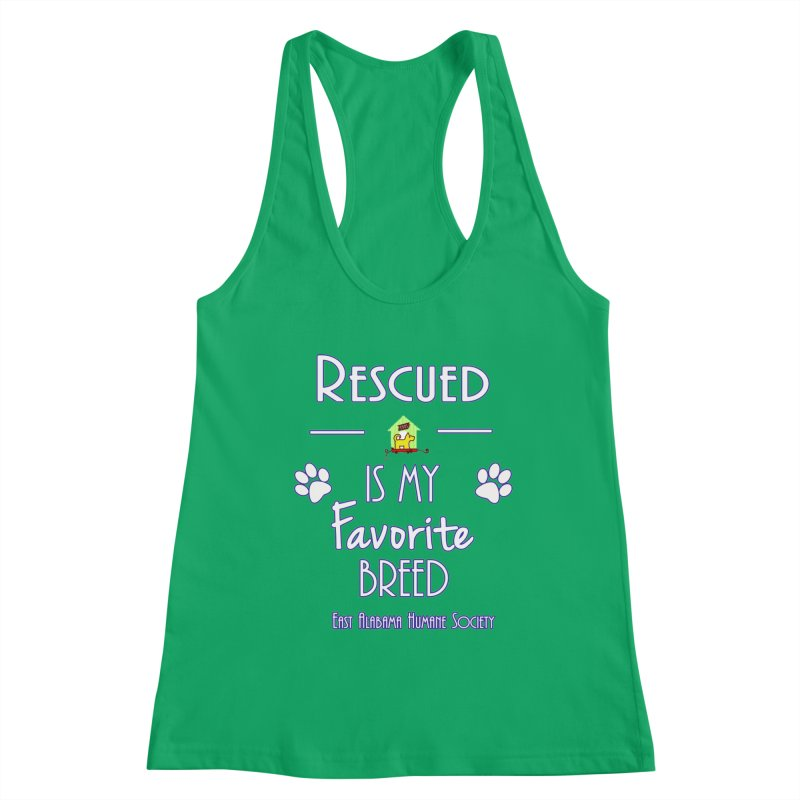 Rescued Is My Favorite Breed Women's Tank by East Alabama Humane Society's Shop