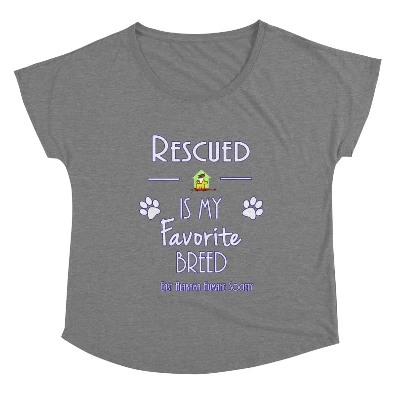 Rescued Is My Favorite Breed Women's Scoop Neck by East Alabama Humane Society's Shop