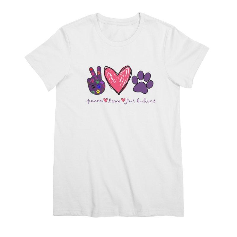 Peace Love Furbabies Women's T-Shirt by East Alabama Humane Society's Shop