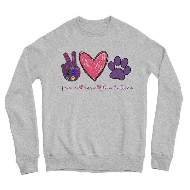 Peace Love Furbabies Women's Sweatshirt by East Alabama Humane Society's Shop