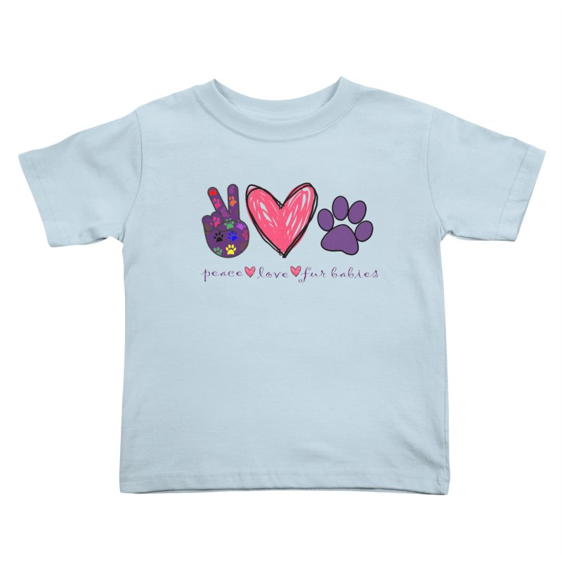 Peace Love Furbabies Kids Toddler T-Shirt by East Alabama Humane Society's Shop