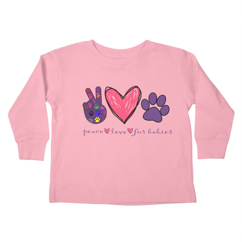 Peace Love Furbabies Kids Toddler Longsleeve T-Shirt by East Alabama Humane Society's Shop