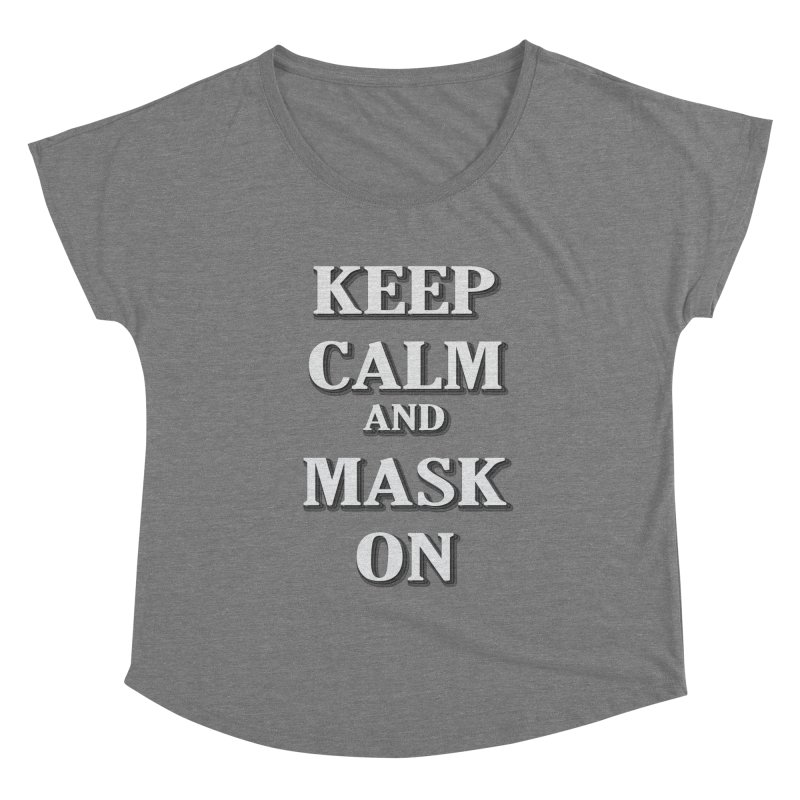 Keep Calm & Mask On Women's Scoop Neck by East Alabama Humane Society's Shop