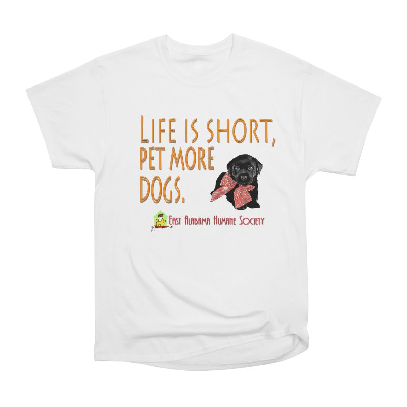 Pet more Dogs Women's T-Shirt by East Alabama Humane Society's Shop
